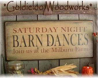 Primitive, Folk Art ,Saturday Night Barn Dances wall sign