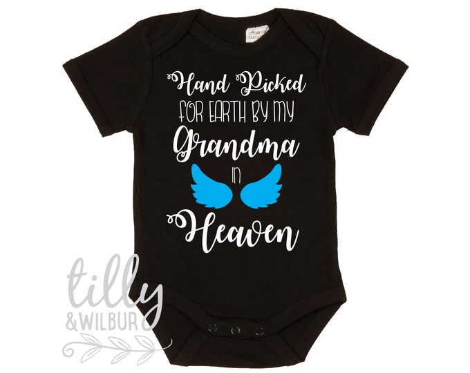 Hand Picked For Earth By My Grandma In Heaven Bodysuit Or Shirt For Boys