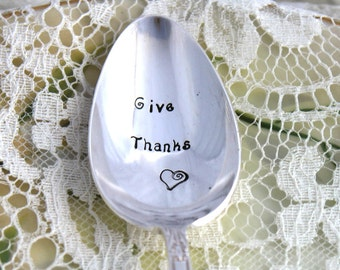 Vintage Spoon GIVE THANKS Hand Stamped Table Setting Thanksgiving Engagement Wedding Christmas - PRECIOUS 1941 - Ready To Ship