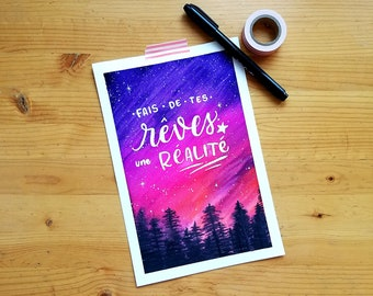 Creative lettering and watercolor. Make your dreams a reality. Original creation. 6 x 9