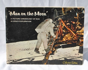 Vintage Man On The Moon, Collector's Edition, Book, 1969, Paperback, Apollo 11, Mission, Milestones, Space Progress, Astronauts, Moon, Mars