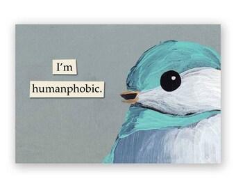 Humanphobic - Bird - Gift - Stocking Stuffer - Mincing Mockingbird