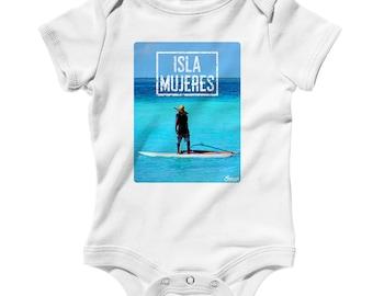Baby Isla Mujeres Photo V1 Romper - Infant One Piece - NB 6m 12m 18m 24m - Isla Mujeres Baby, Surf Baby, Mexico, Surfing, Beach