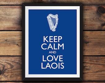Keep Calm and Love Laois