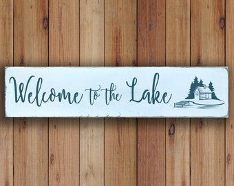 Welcome to the Lake - Wooden Sign