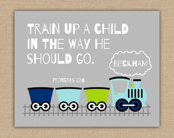 Train Up A Child PRINTABLE Wall Art.  Proverbs 22:6 Scripture Decor. Personalized Nursery Decor. Baptism Gift. Customized DIGITAL Art.