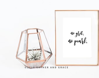 No Grit No Pearl - No Grit No Pearl Printable - Printable Quote - Printable - Printable Wall Art - Quote - Home Decor - Gift For Her - Print