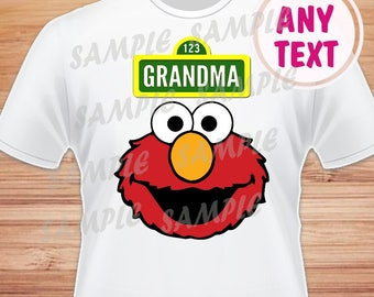 Grandma. Sesame Street Elmo Digital File. Printable Iron on Transfer. Family Birthday Shirts. Elmo Instant Download.