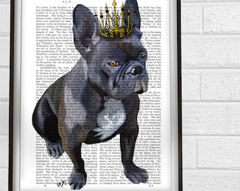 French Bulldog Print - French Bulldog King - frenchie poster for frenchie lover dog king anniversary gift for wife french bulldog art