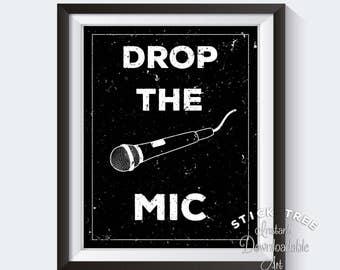 Drop the Mic - Funny Wall Art, Meme Poster, Meme Art Print, Meme Print, Meme Decor, Man Cave Decor, Man Cave Wall Art, Black and White Print