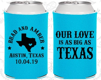 Our Love is as Big as Texas, Unique Wedding, Texas Wedding, Texas Gifts, Custom Can Coolers (236)