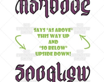 As Above So Below Ambigram Clever Phrase Machine Embroidery Pattern Design