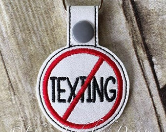 No Texting - Key Fob In The Hoop - DIGITAL Embroidery DESIGN