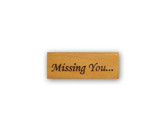 Missing you... mounted rubber stamp, greeting card sentiment, Crazy Mountain Stamps #5
