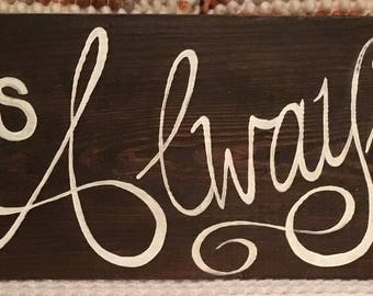 It Was Always You // Wedding Sign // Rehearsal Dinner Decor // Wedding Gift