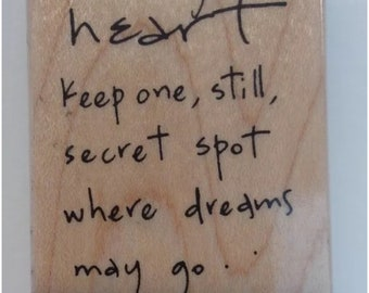 Dreams Quote Wood Mounted Rubber Stamp Penny Black Louise Driscoll Heart 2711F