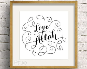 "Instant Download! Love for Allah. Islamic phrase quote, 5x5"" to fit IKEA Square ribba frame"