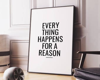 "Printable Quote Wall Art ""Everything happens for a reason"" Inspirational Typography Poster, Digital Print Decor *Instant Download PDF & JPG*"