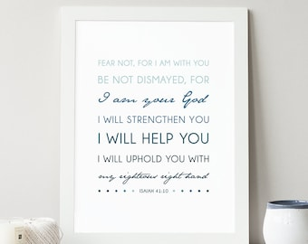 Isaiah 41:10 - INSTANT DOWNLOAD - Scripture Digital File - Bible Verse Art - Printable Bible Verse - Scripture Typography