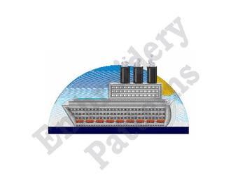Cruise Ship - Machine Embroidery Design - 5 X 7 Hoop, Ship, Ocean Liner, Sea Vessel, Maritime, Nautical, Marine, Transportation