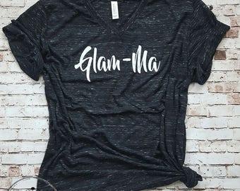 Glam Ma shirt, best grandma glamma tee shirt,  Nana shirt, Best Glamma, grandma tee, Glamma life is the best, gift for grandparent