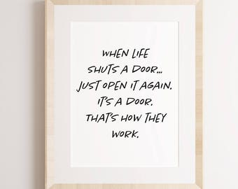 When Life Shuts A Door Printable Wall Art, Home Decor, Office Decor, Inspirational Motivational Quote, Print.