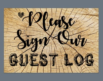 Sign Our Guest Log