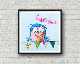 Owl - Love You - Valentines Bird - Owl Art - Love - Print