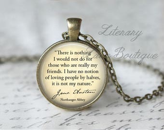 Jane Austen, 'Those Who Are Really My Friends', Northanger Abbey Quote Necklace or Keyring, Keychain.