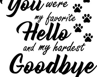 Favorite hello/ Hardest Goodbye
