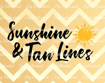 Sunshine and Tan Lines SVG, Summer SVG, Sea svg, Beach Svg, Sun Svg, Sunshine Svg, Cricut, Dxf, PNG, Vinyl, Eps, Cut Files, Clip Art, Vector