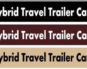 Hybrid Travel Trailer Camping  - Facebook group bumper decal