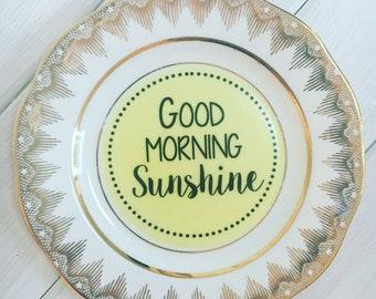 Upcycled Vintage Bone China Side Plate - Good morning sunshine