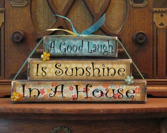 Inspirational Sign - A Good Laugh Is Sunshine In A House