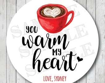 You Warm My Heart Labels, Coffee Mug Valentine Stickers, Coffee Valentine Tags . Choose Stickers or Tags