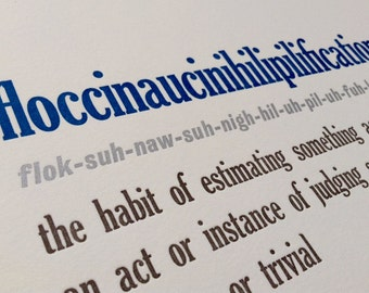 floccinaucinihilipilification - Limited Edition Hand Letterpress Printed Poster