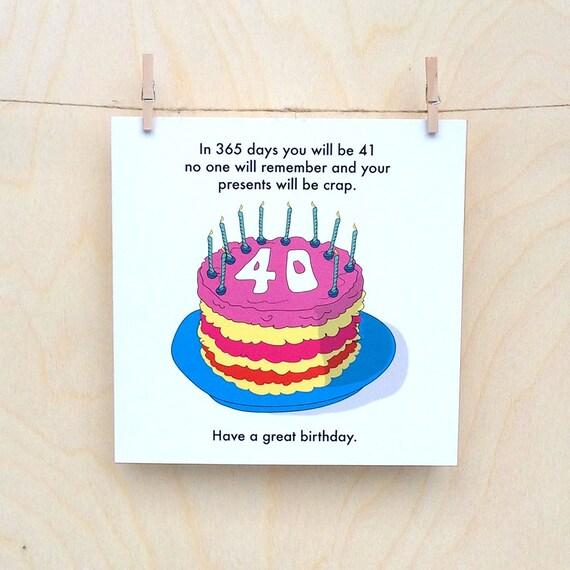 Funny 40th birthday card, funny 40th, funny birthday card, 40 - 6935