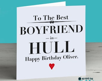 Best Boyfriend In Your City or Country Personalised Birthday Card