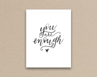 You Are Enough Hand Lettered Original