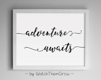 "Printable ""Adventure Awaits"" Travel Quote Wall Art, Black Watercolor Adventure Travel Nursery 8x10 & 11x14 JPG INSTANT DOWNLOAD"