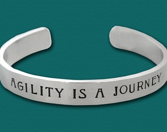 Agility is a Journey - Dog Agility Affirmation Bracelet - Hand Stamped Sterling Silver Cuff - Canine Agility Jewelry