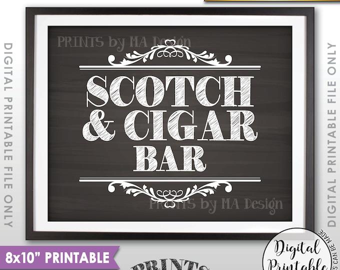 "Scotch and Cigar Bar Sign, Scotch & Cigar Sign, Scotch Sign, Birthday Retirement Wedding, PRINTABLE 8x10"" Chalkboard Style Instant Download"