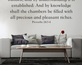 Vinyl Wall Sign Vinyl Letters Proverbs 24:3-4 KJV Scripture Wall Sign Proverbs Wall Art Christian Living Room  Children's Family Wisdom