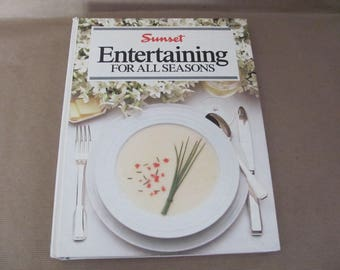 Vintage Entertaining Cookbook, 1980's Sunset Entertaining For All Seasons, Recipes, Vintage Cookbook, 1980s Recipes