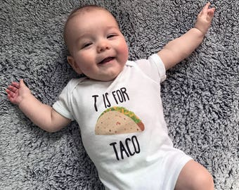 Taco Baby Onesie/T is for Taco/Taco Baby/Taco Kids Clothing/Cinco De Mayo/Taco Tuesday/Baby Taco/Baby Shower Gift/Taco Lover/Gerber Onesie