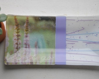 Let It Go/Lavender Fused Glass Dish/Plate