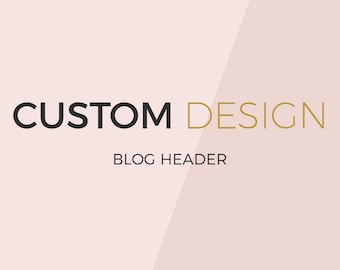 Custom blog header design- blog header design- ooak blog header