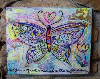 Vous Me donnez des papillons / acrylique et techniques mixtes