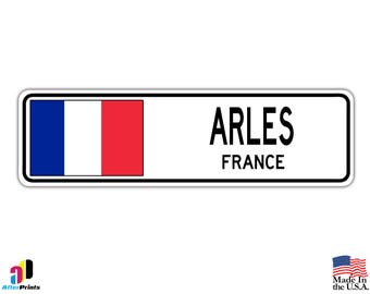 Arles, France Street Sign French Flag City Country Road Wall Gift