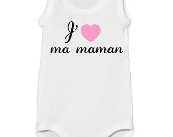 Onesie top Message I love my mommy